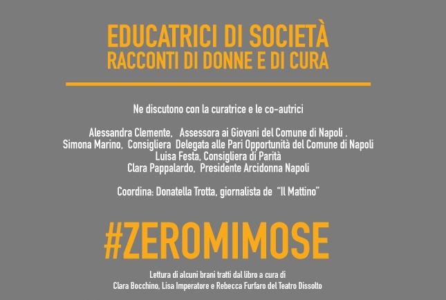"""#zeromimose presenta """"Educatrici di società"""""""