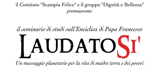 Scampia Felice: il 5 ottobre seminario di studio sull'Enciclica di Papa Francesco