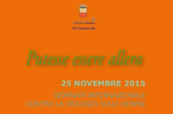 Putesse essere allera, programma di eventi per il 25 novembre
